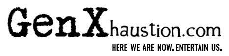 GenXhaustion.com